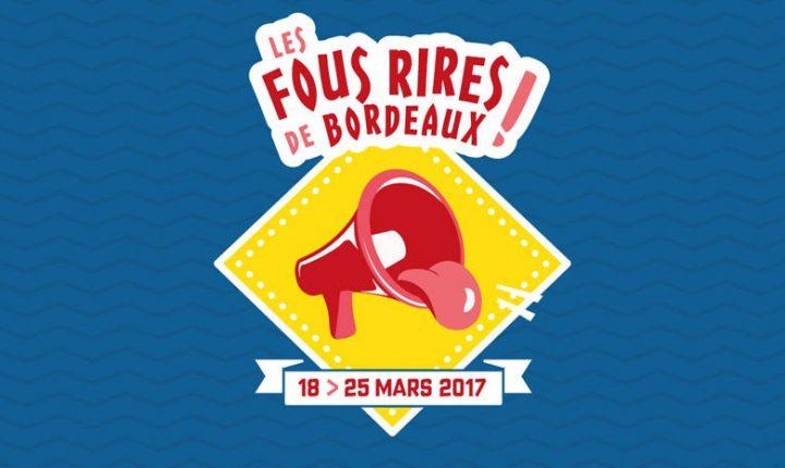 Les fous rires de Bordeaux – 19 mars